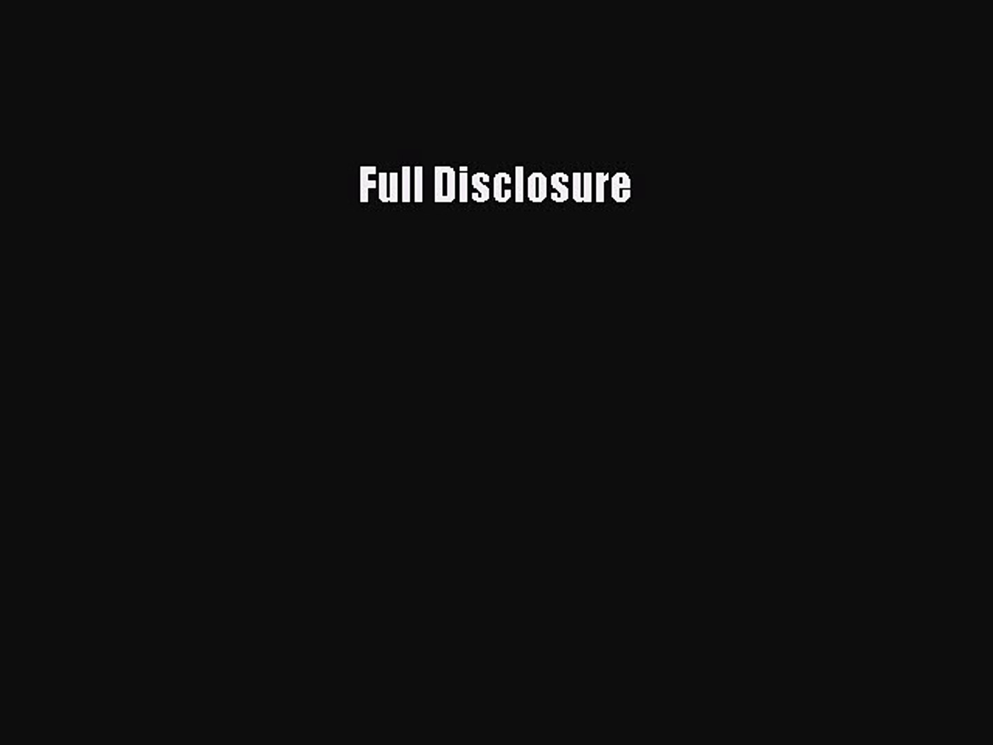 [PDF] Full Disclosure Download Online