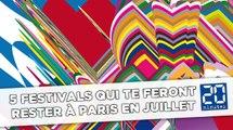 Cinq festivals qui te feront rester à Paris en juillet