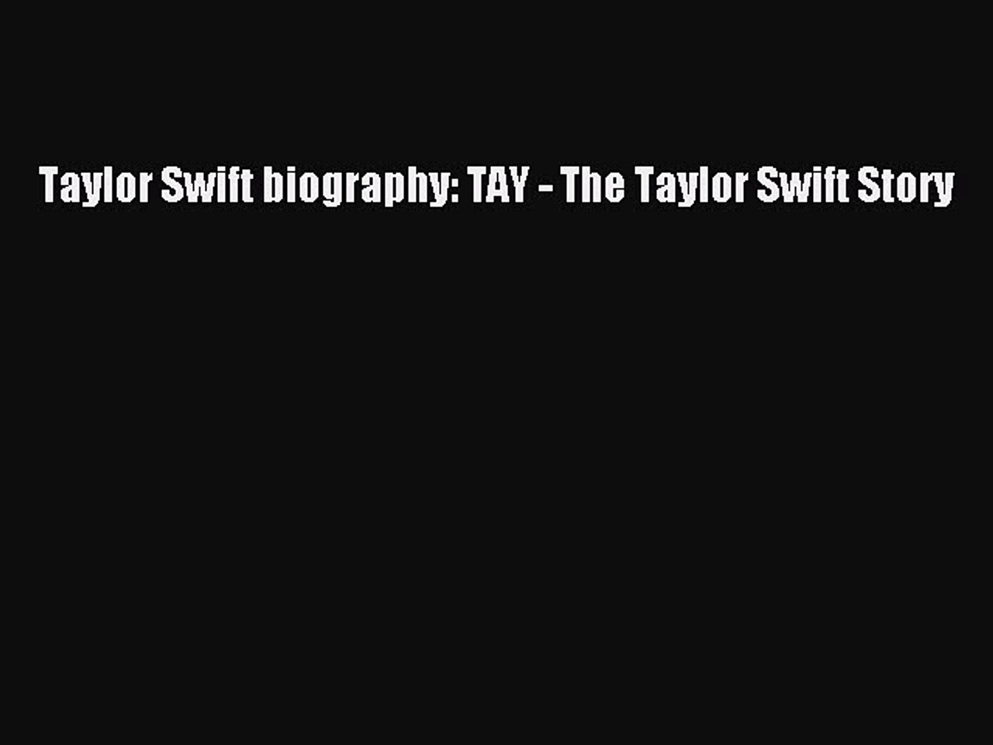 Download Books Taylor Swift biography: TAY - The Taylor Swift Story ebook textbooks
