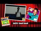 GS01E04 - EnK2K - Small Small