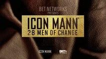 ICON MANN 28 Men of Change: Ron Finley