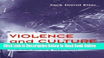 Read Violence and Culture: A Cross-Cultural and Interdisciplinary Approach (Social Problems)