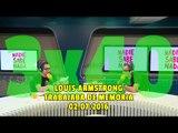 NADIE SABE NADA - (3x40): Louis Armstrong trabajaba de memoria