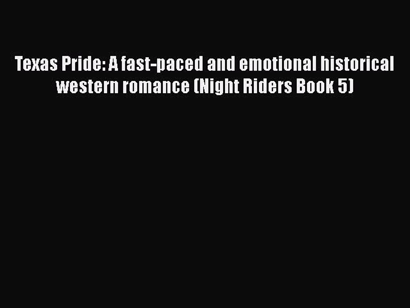 Download Texas Pride: A fast-paced and emotional historical western romance (Night Riders Book