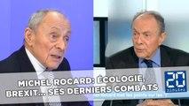 Michel Rocard: Écologie, Brexit... Ses derniers combats