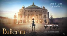 Ballerina (2016) - Teaser (French)