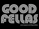 GOOD FELLAS - Some kind of Love (2009 12 23 Wanch)