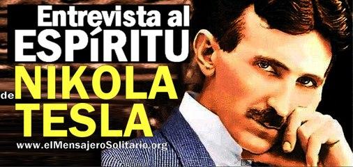 Entrevista al espiritu de Nikola Tesla 1