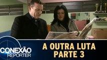 A Outra Luta - 03.06.16 - Parte 3