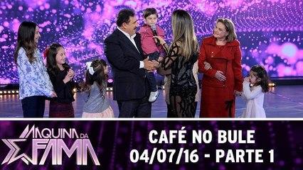 Café no Bule - 04.07.16 - Parte 1
