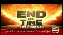 End of Time Final Call 4 July 2016 - Chapter 24 Dr. Shahid Masood End of Time Final Call