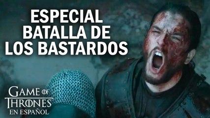 Especial Batalla de los Bastardos | Game of Thrones en español