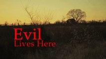 Evil Lives Here S01E05