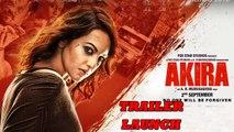 Akira - Official Trailer - Sonakshi Sinha - A.R. Murugadoss