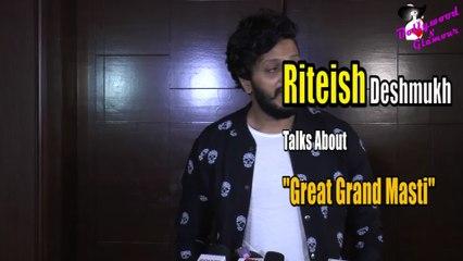 Riteish Deshmukh Talks About ''Great Grand Masti''