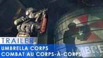 Umbrella Corps - Du combat au corps-à-corps