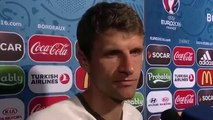 Thomas Müller in an InterviewOur goal was it to lose in the semi-final match  UEFA EURO 2016
