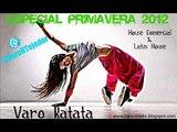 """15.Varo Ratatá Presents """"Especial Primavera 2012"""""""
