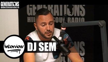 DJ Sem - Interview (Live des studios de Generations)