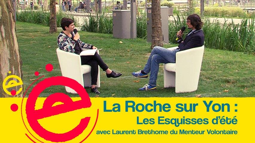 L'Estivale : Les Esquisses d'été avec Laurent Brethome du Menteur Volontaire