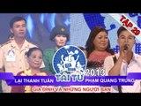 GIA ĐÌNH TÀI TỬ | mùa 2 | Lại Thanh Tuấn vs Phạm Quang Trung | Tập 29