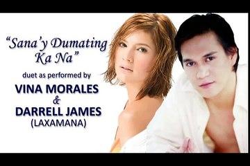 Sana'y Dumating Ka Na by Vina Morales & Darrell James