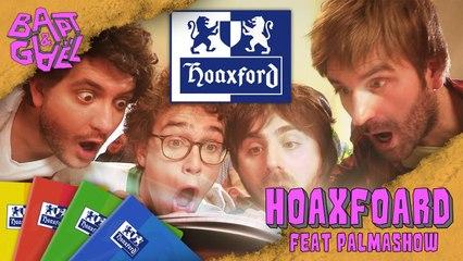 Hoaxford feat Palmashow / Kyan Khojandi / Thomas VDB - Bapt&Gael