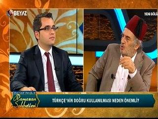 Üstad Kadir Mısıroğlu ile Ramazan Sohbetleri 04 Temmuz 2016