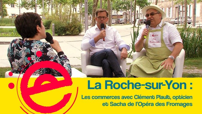 L'Estivale : Les commerces à La Roche sur Yon