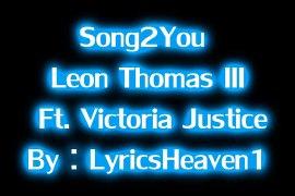 Song 2 You Leon Thomas Victoria Justice Victorious Studio Ve