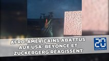 Afro-américains abattus aux Etats-Unis: Marc Zuckerberg et Beyoncé réagissent