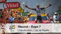 Résumé - Étape 7 (L'Isle-Jourdain / Lac de Payolle) - Tour de France 2016