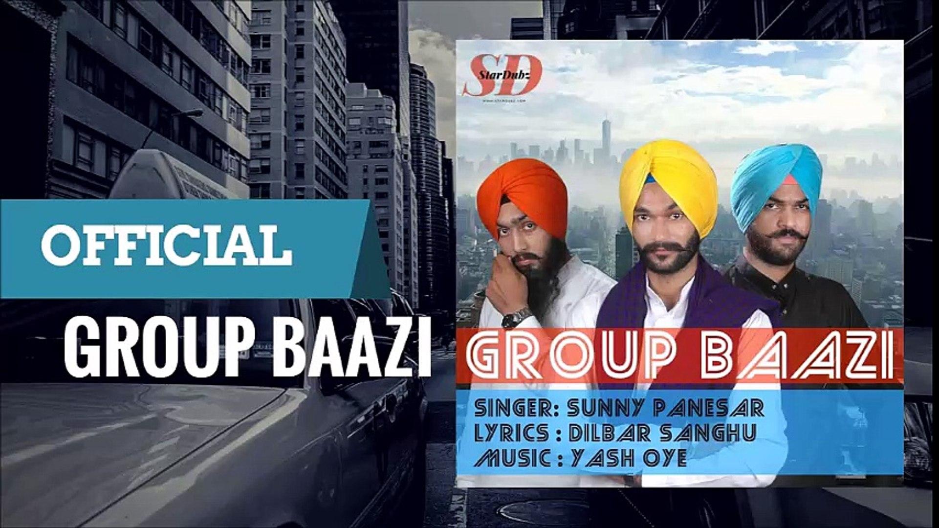 Download | Group Baazi | Sunny Panesar | Dilbar Sanghu | Yash Oye | Free Mp3 Download