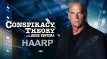 Conspiracy Theory with Jesse Ventura | HAARP