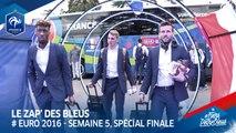 Le Zap' des Bleus : Euro 2016, semaine 5, spécial finale