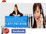 Go for the Solution Now through Facebook customer support number 1-877-761-5159