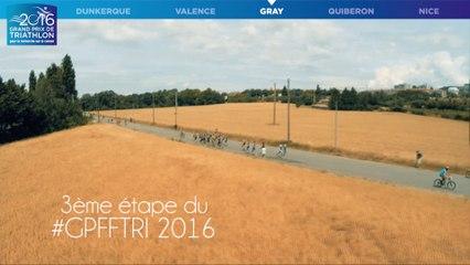 TROISIEME ETAPE DU #GPFFTRI 2016 A GRAY