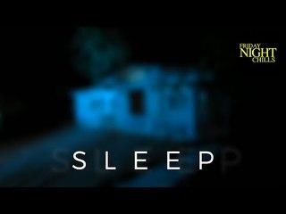 Sleep - A Short Horror Film