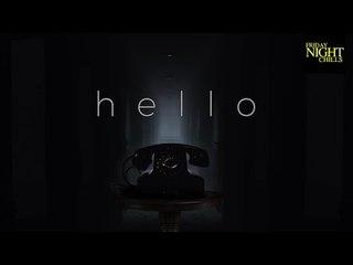 Hello - A Short Horror Film