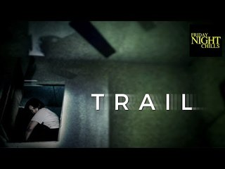 Trail - A Short Horror Film