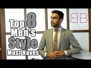 Men's Accessories ➠ Top 8 Men's Style Must Haves
