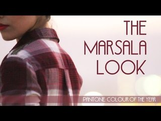 The Marsala Look (Pantone Colour of the Year)