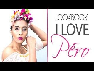 Lookbook | I Love Péro
