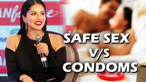 Sunny Leone HILARIOUS Take On SAFE $EX V/s CONDOMS