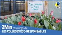 2 minutes pour comprendre les collèges éco-responsables