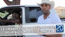Etats-Unis: Un «manuel de bonne conduite» pour automobilistes noirs fait réagir