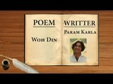 Woh Din || Param Karla || A Poem On School Day's