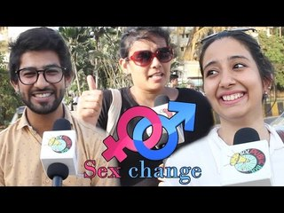 Mumbai's Funny Reaction On SEX Change !
