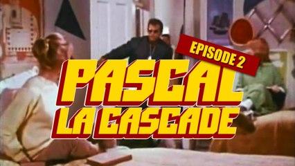 Pascal La Cascade -Le retour- Ep2 - Bapt&Gael