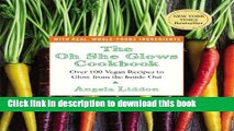 Read The Oh She Glows Cookbook: Over 100 Vegan Recipes to Glow from the Inside Out  PDF Online